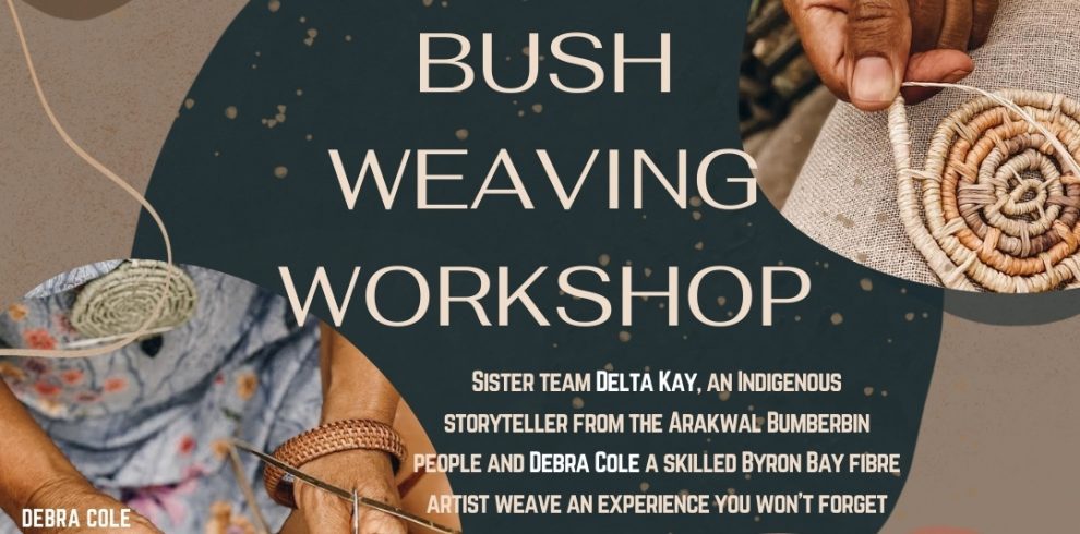 Bush Weaving Workshop
